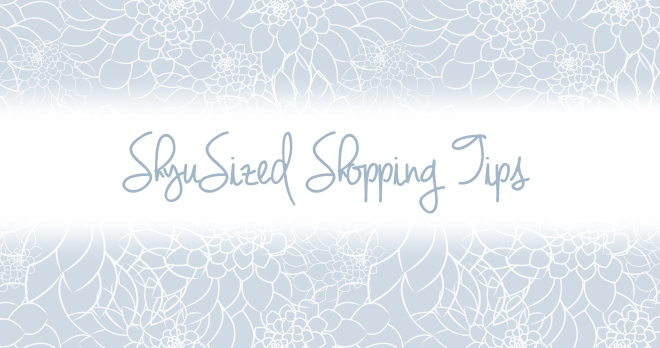 shyusized shopping tip