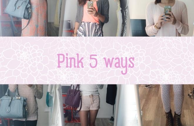 pink 5 ways