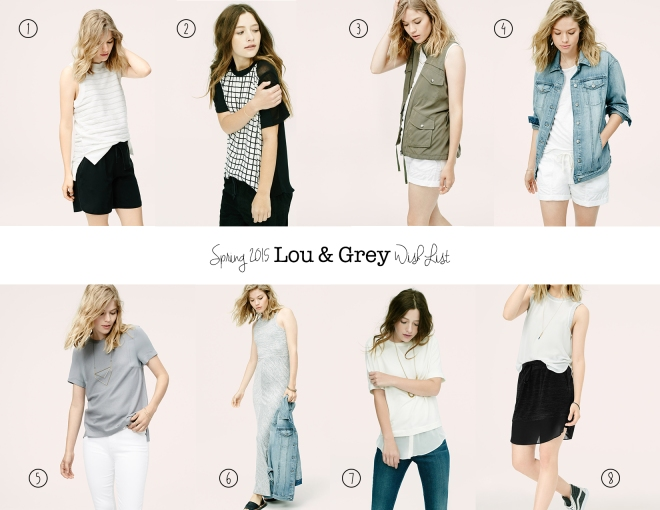 lou and grey wishlist 15 spring
